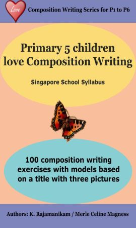 P5 Children Love Composition Writing